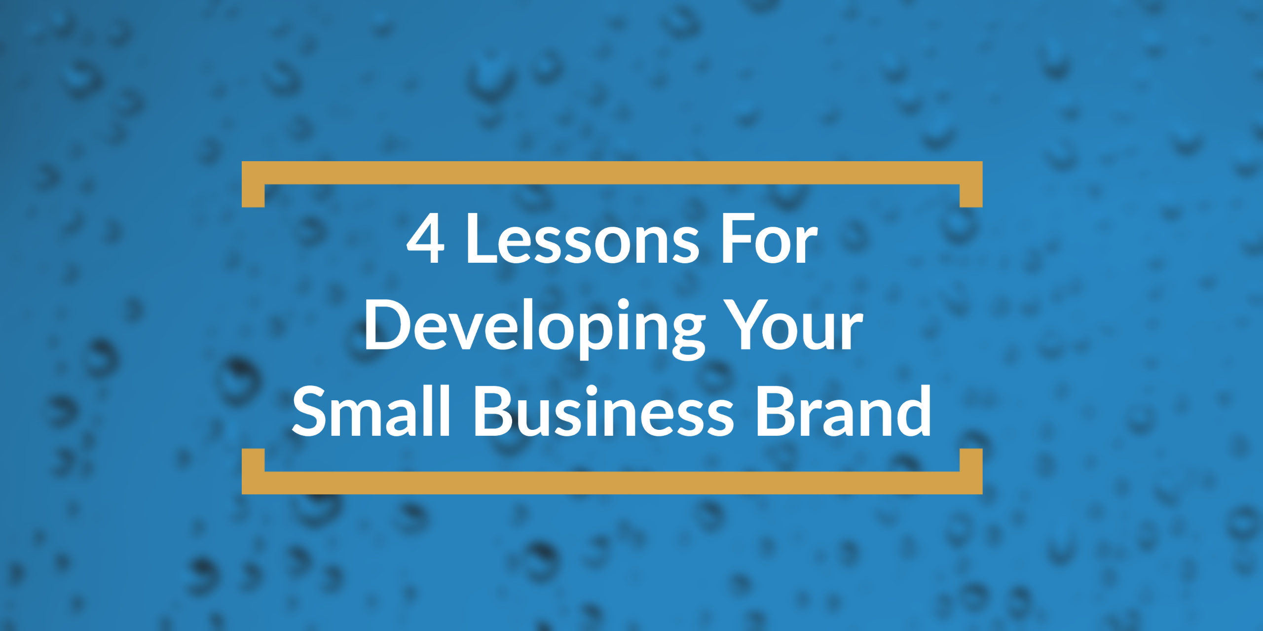 4 lessons for small business branding - title box