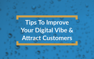 Improve Your Digital Vibe to Attract Customers - Title Box