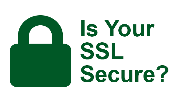 Is your ssl secure?